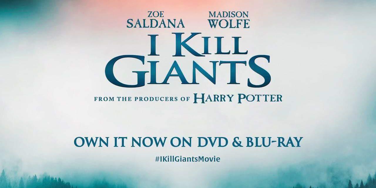 I Kill Giants: TV Spot – On Blu-Ray