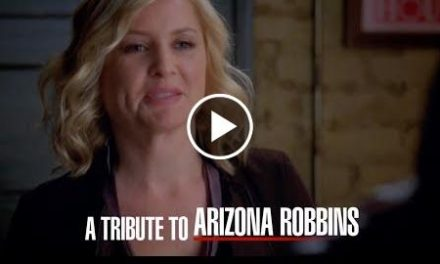 Tribute to Arizona Robbins – Grey's Anatomy