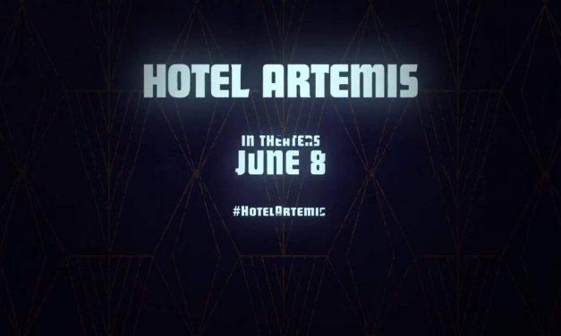 Hotel Artemis: TV Spot