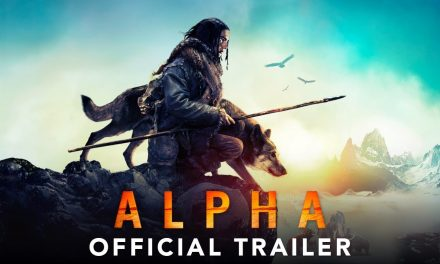 ALPHA – Official Trailer #2 (HD)