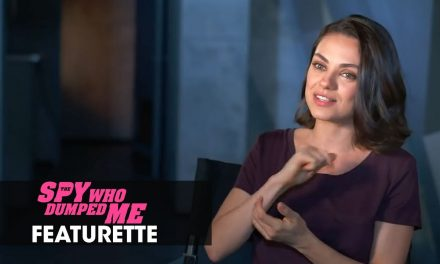 "The Spy Who Dumped Me (2018 Movie) Featurette ""Dynamic Duo"" – Mila Kunis, Kate McKinnon, Sam Heughan"