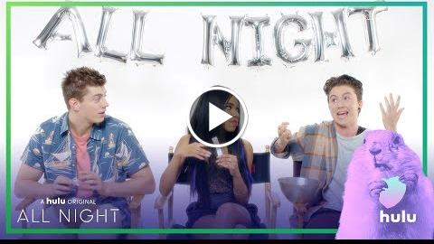 """All Night-time: """"Would You Rather?"""" With The Cast • A Hulu Original Series"""