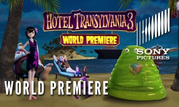 HOTEL TRANSYLVANIA 3: SUMMER VACATION – World Premiere