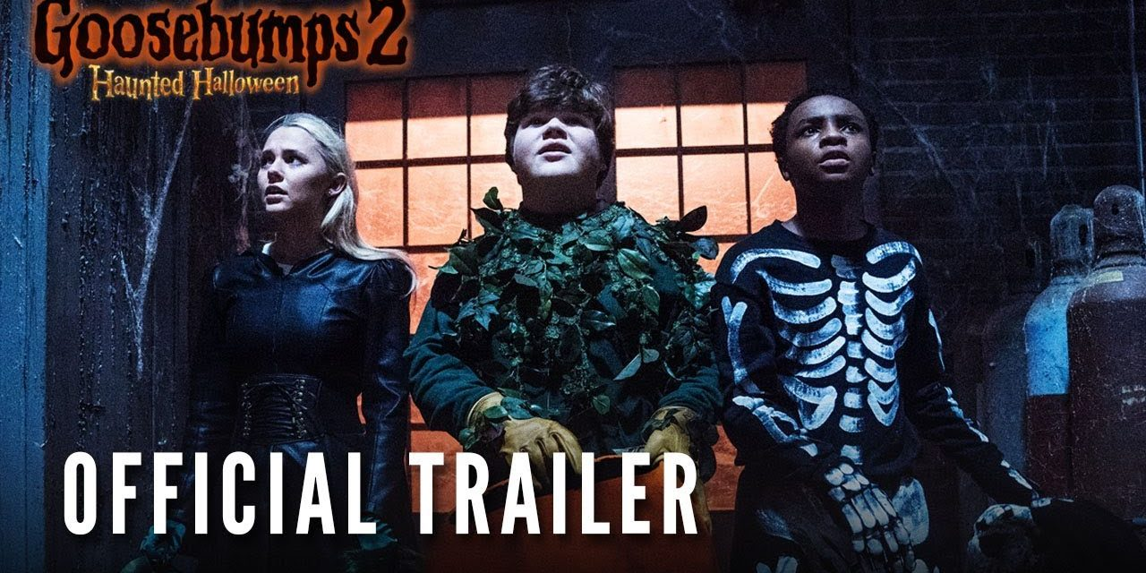 GOOSEBUMPS 2: HAUNTED HALLOWEEN – Official Trailer (HD)