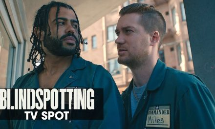 "Blindspotting (2018 Movie) Official TV Spot ""Three Days Left"" – Daveed Diggs, Rafael Casal"