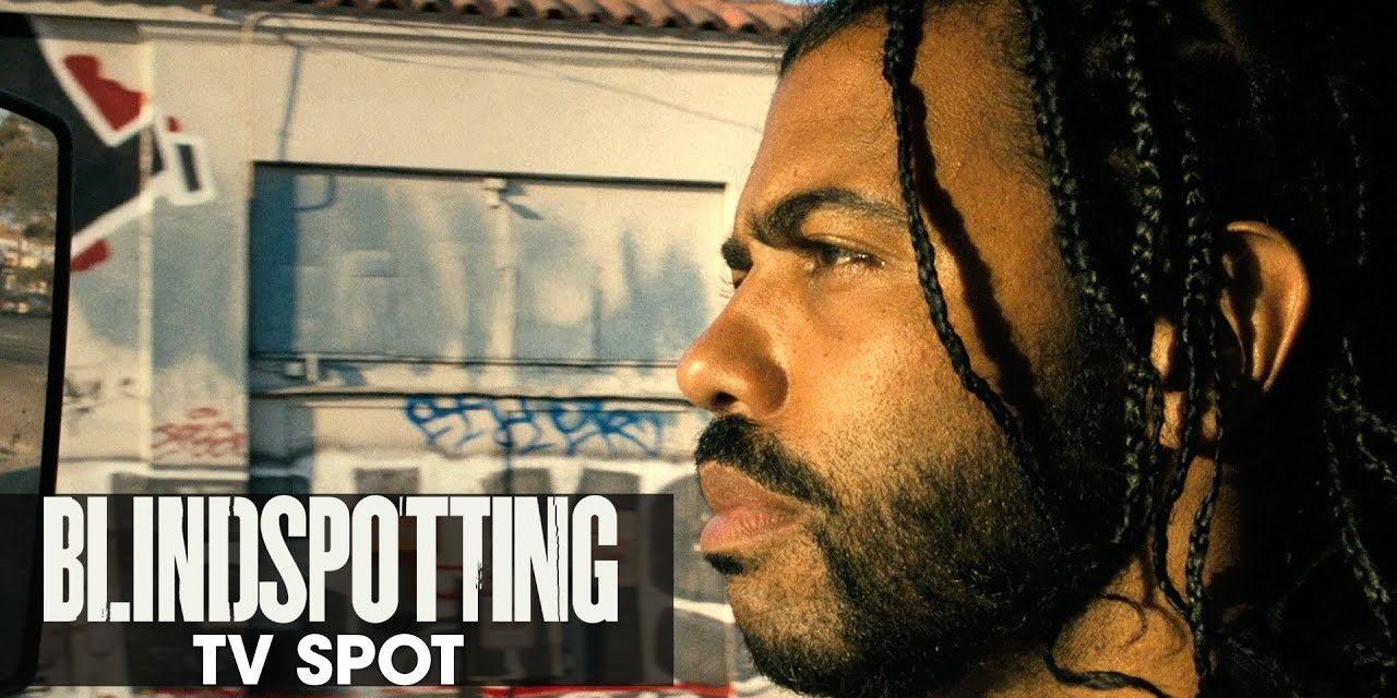 """Blindspotting (2018 Movie) Official TV Spot """"Blind Spot"""" – Daveed Diggs, Rafael Casal"""