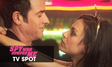 "The Spy Who Dumped Me (2018) Official TV Spot ""Boy Meets Girl"" – Mila Kunis, Kate McKinnon"