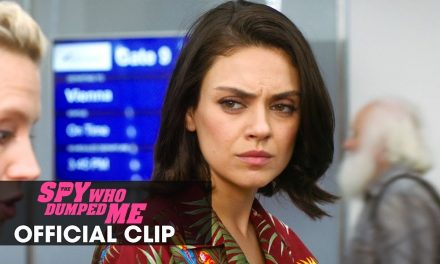 "The Spy Who Dumped Me (2018) Official Clip ""Trophies"" – Mila Kunis, Kate McKinnon, Sam Heughan"