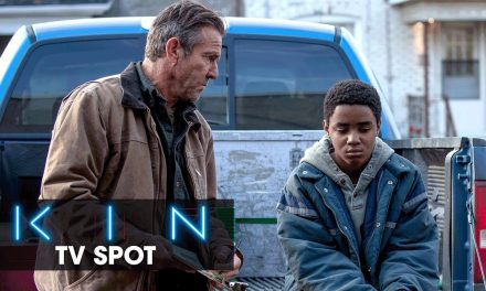 "Kin (2018 Movie) Official TV Spot ""Outsider"" – Dennis Quaid, Zoe Kravitz"