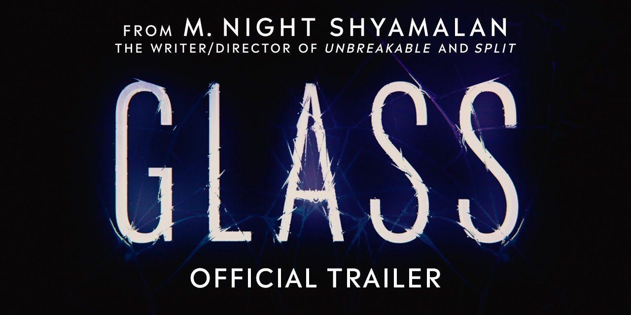 Glass – Official Trailer [HD]