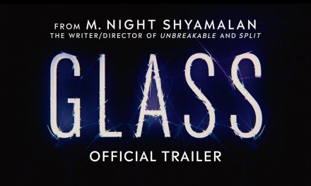 Glass – Official Trailer [HD]