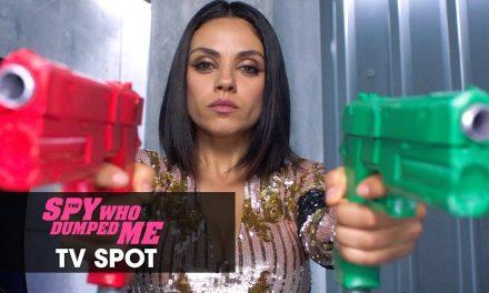 "The Spy Who Dumped Me (2018 Movie) Official TV Spot ""Legit Spy"" – Mila Kunis, Kate McKinnon"
