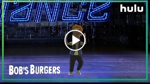 Bob's Burgers:  Dance Day • It's All On Hulu