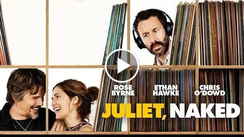 Juliet, Clothing-free – UK Trailer ( Pictures) HD
