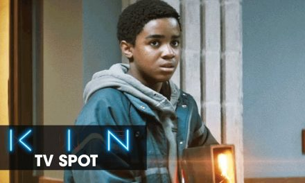 "Kin (2018 Movie) Official TV Spot ""Destiny"" – Dennis Quaid, Zoe Kravitz"