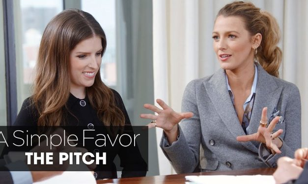 "A Simple Favor (2018 Movie) ""The Pitch"" – Anna Kendrick, Blake Lively, Paul Feig"