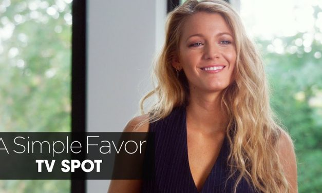 "A Simple Favor (2018 Movie) Official TV Spot ""Confessions"" – Anna Kendrick, Blake Lively"