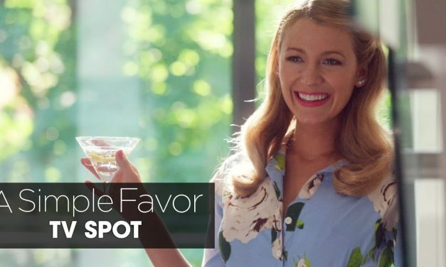 "A Simple Favor (2018 Movie) Official TV Spot ""Beautiful Ghost"" – Anna Kendrick, Blake Lively"