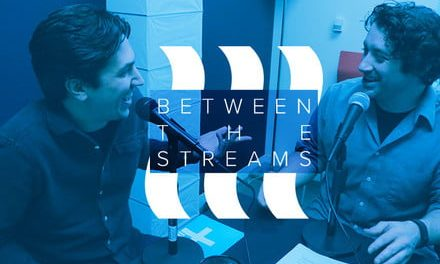 Between the Streams podcast