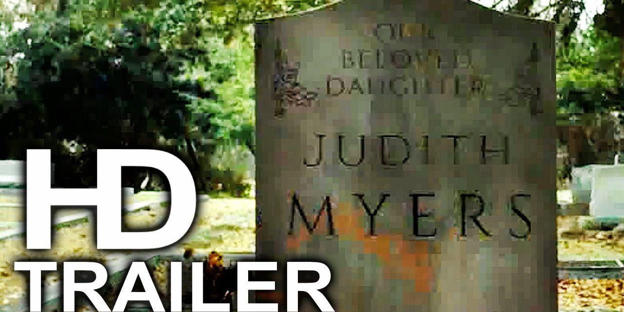 HALLOWEEN Judith Myers Trailer NEW (2018) Horror Movie HD