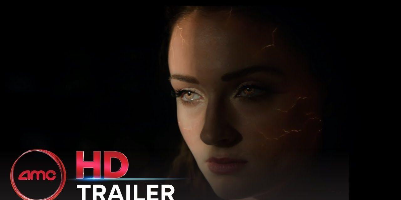 DARK PHOENIX – Official Trailer (Sophie Turner, James McAvoy)   AMC Theatres (2019)