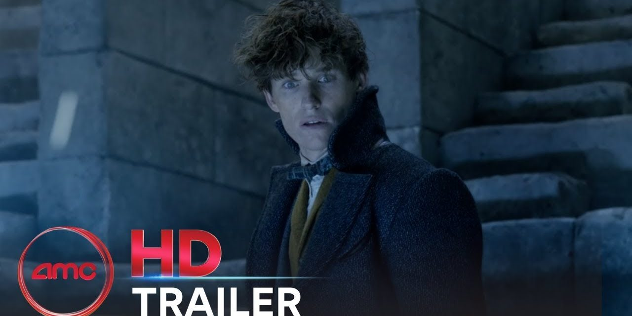 FANTASTIC BEASTS: THE CRIMES OF GRINDELWALD – Final Trailer | AMC Theatres (2018)