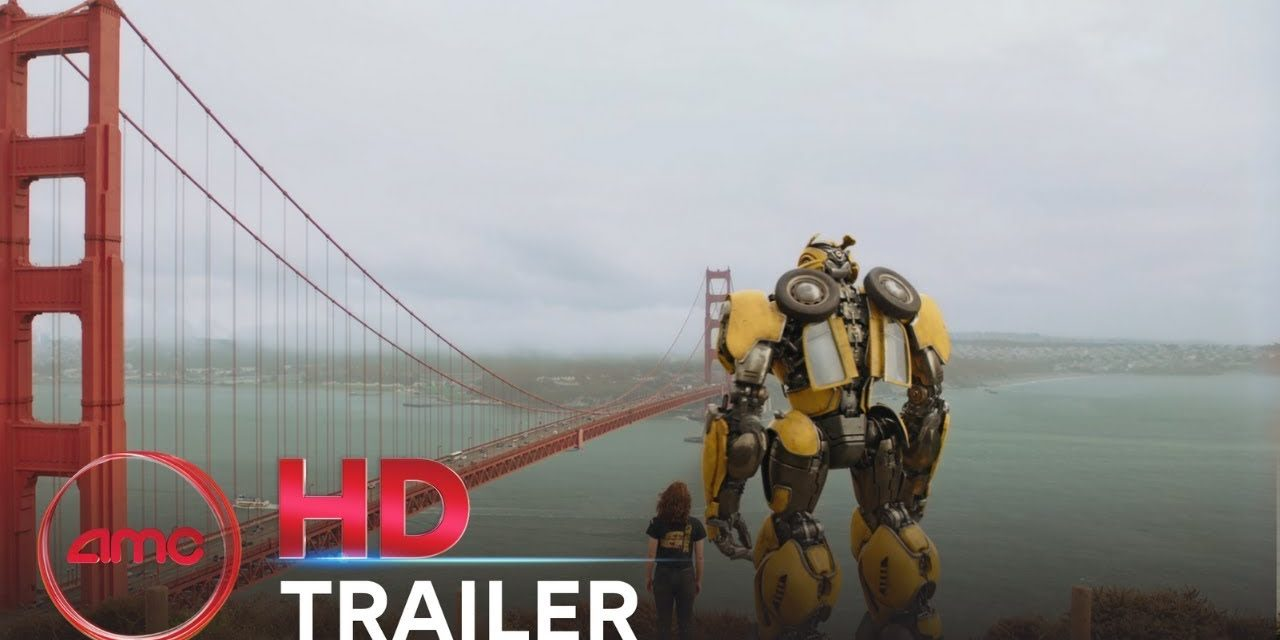 BUMBLEBEE – Official Trailer (Hailee Steinfeld, John Cena)   AMC Theatres (2018)