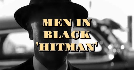 Men in Black 'Hitman'