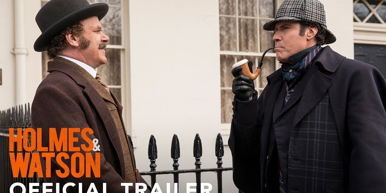 HOLMES AND WATSON – Official Trailer (HD)