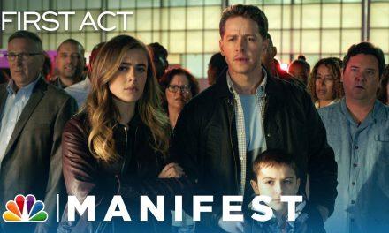 Manifest – The First Act (Sneak Peek)