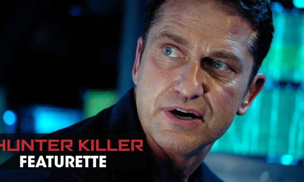 "Hunter Killer (2018 Movie) Featurette ""Beneath the Surface"" – Gerard Butler, Gary Oldman, Common"