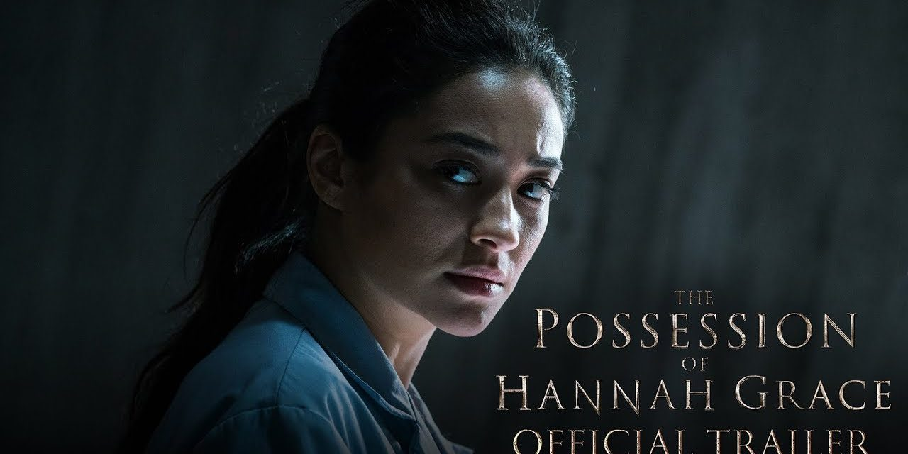 THE POSSESSION OF HANNAH GRACE – Official Trailer (HD)