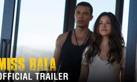 MISS BALA – Official Trailer (HD)