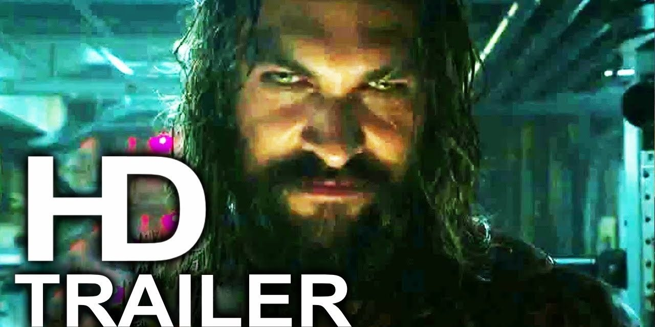 AQUAMAN Trailer #3 NEW (2018) Superhero Movie HD
