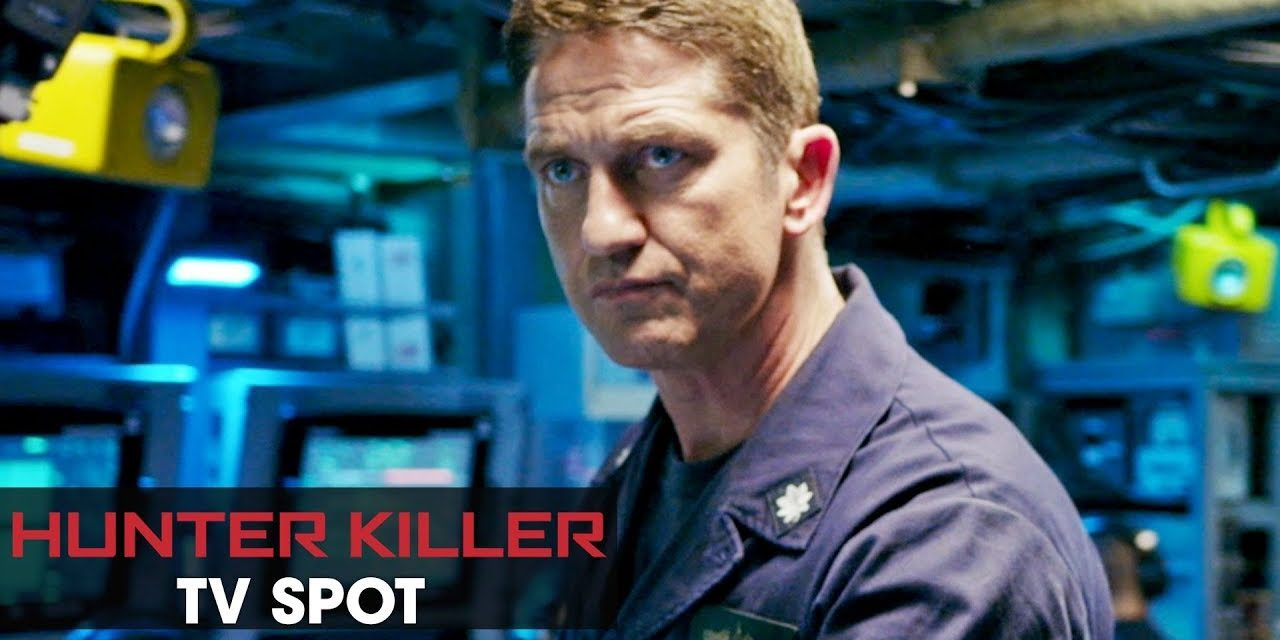 "Hunter Killer (2018 Movie) Official TV Spot ""Threat"" – Gerard Butler, Gary Oldman, Common"