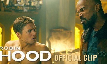 "Robin Hood (2018 Movie) Official Clip ""See Who Bites"" – Taron Egerton, Jamie Foxx"