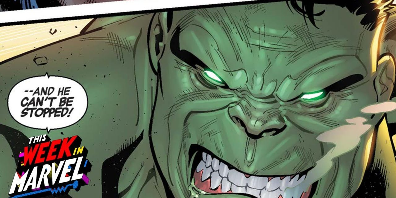 Why the Hulk as a horror comic feels so natural  | This Week in Marvel