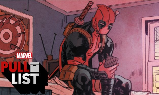 Embrace the Darkness! DEADPOOL #6 and more! | Marvel's Pull List