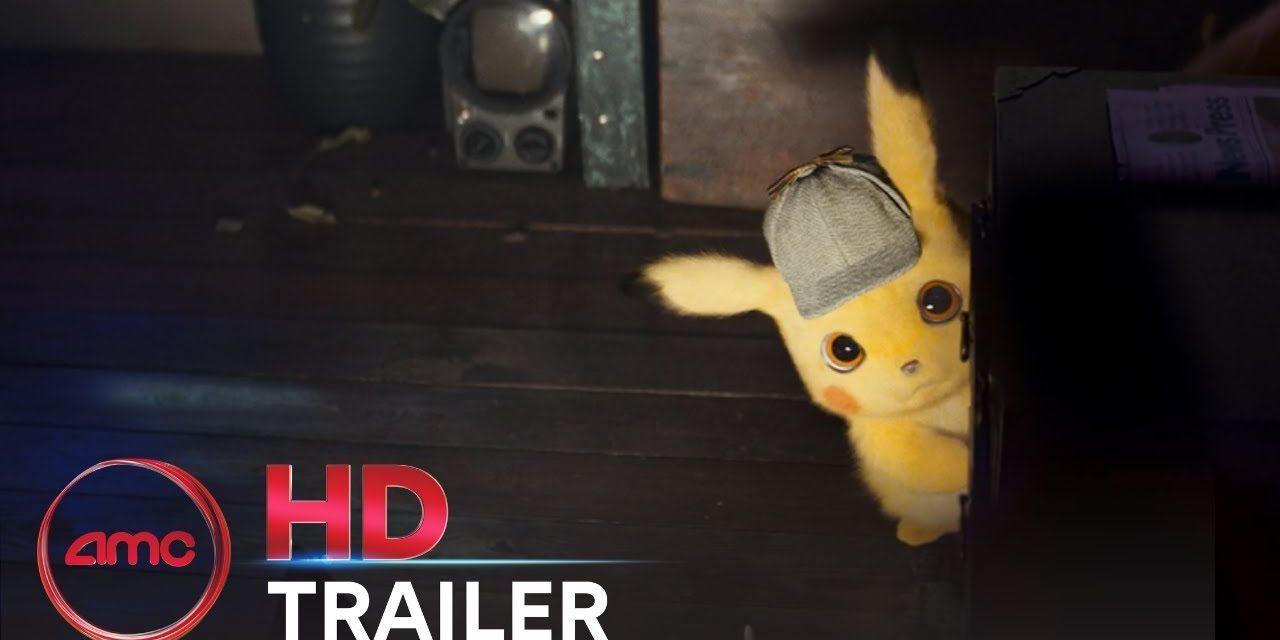 POKEMON: DETECTIVE PIKACHU – Official Trailer (Ryan Reynolds)   AMC Theatres (2019)
