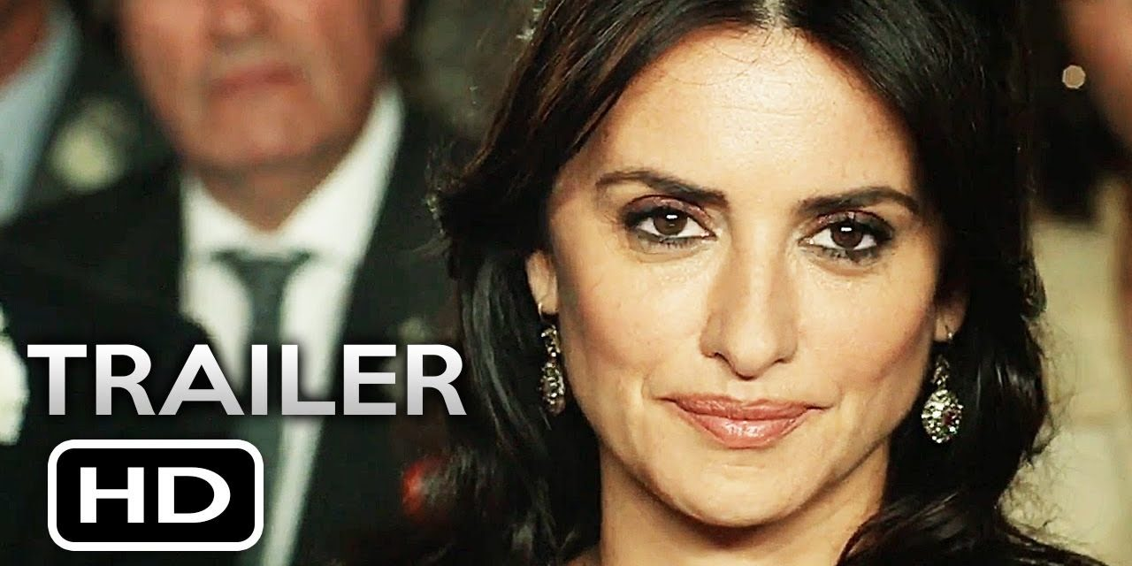 EVERYBODY KNOWS Official Trailer (2019) Penélope Cruz, Javier Bardem Thriller Movie HD