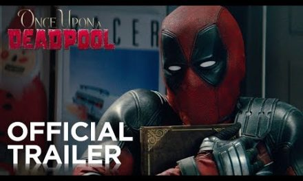 Deadpool Returns To Theaters With All-New PG-13 Special — See The First Trailer!
