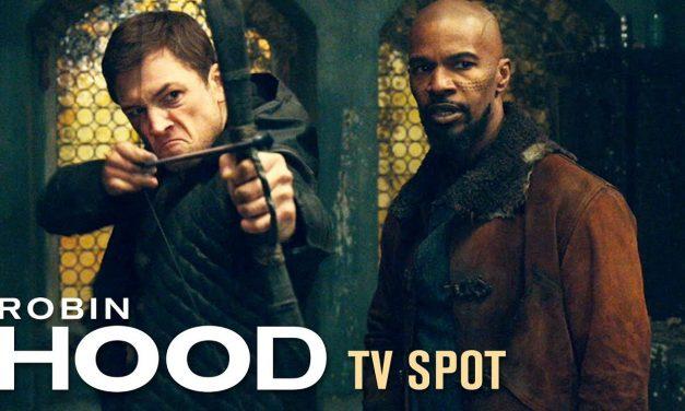 "Robin Hood (2018) TV Spot ""Witness the Legend"" – Taron Egerton, Jamie Foxx, & Jamie Dornan"