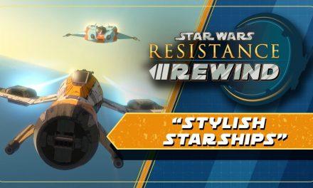 Star Wars Resistance Rewind #1.8 | Stylish Starships