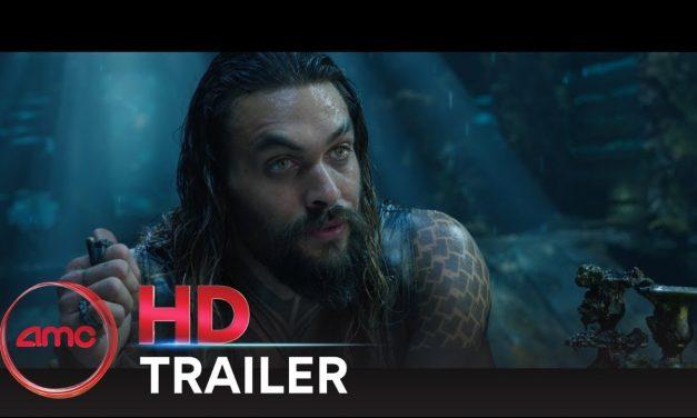 AQUAMAN – Final Trailer (Jason Momoa, Amber Heard) | AMC Theatres (2018)
