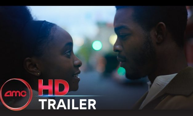 IF BEALE STREET COULD TALK -Final Trailer (Kiki Layne, Stephan James) |AMC Theatres (2018)