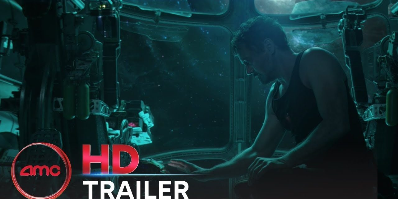 AVENGERS: ENDGAME – Official Trailer (Robert Downey Jr., Chris Evans) | AMC Theatres (2019)
