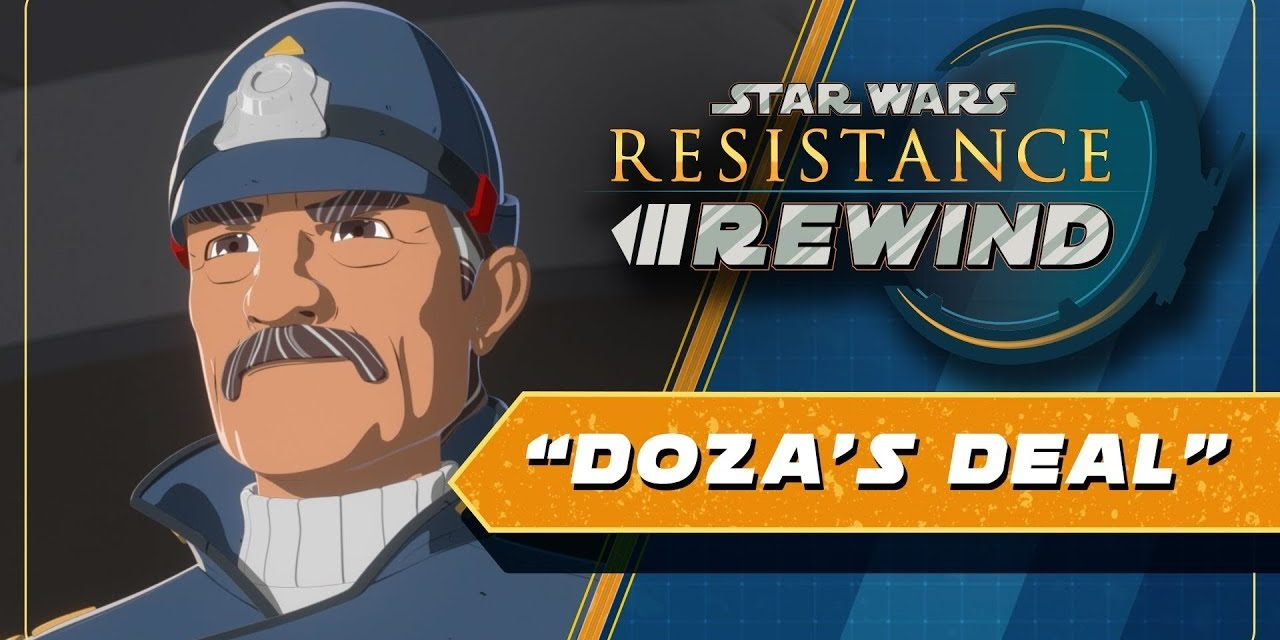 Star Wars Resistance Rewind #1.10   Doza's Deal