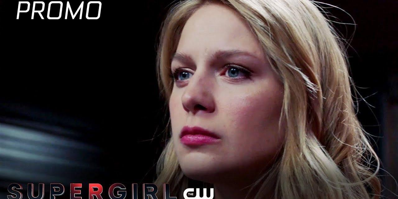 Supergirl   Suspicious Minds Promo   The CW