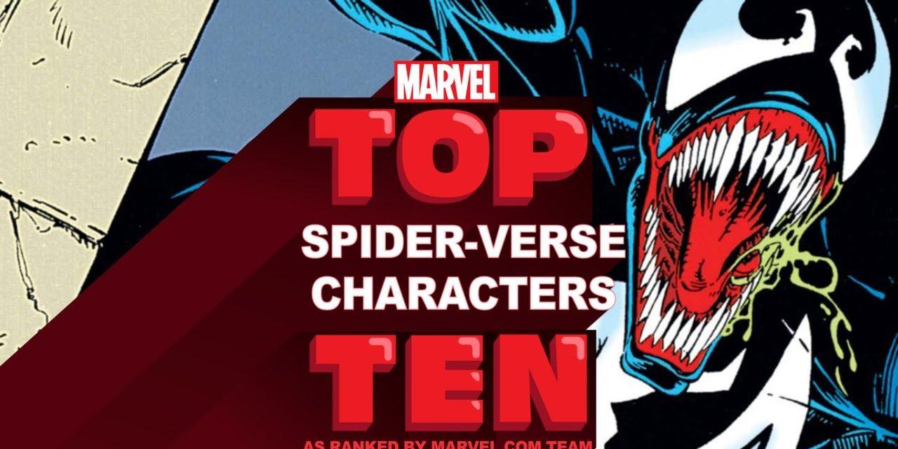 Top 10 Spider-Verse Characters | Marvel Top 10