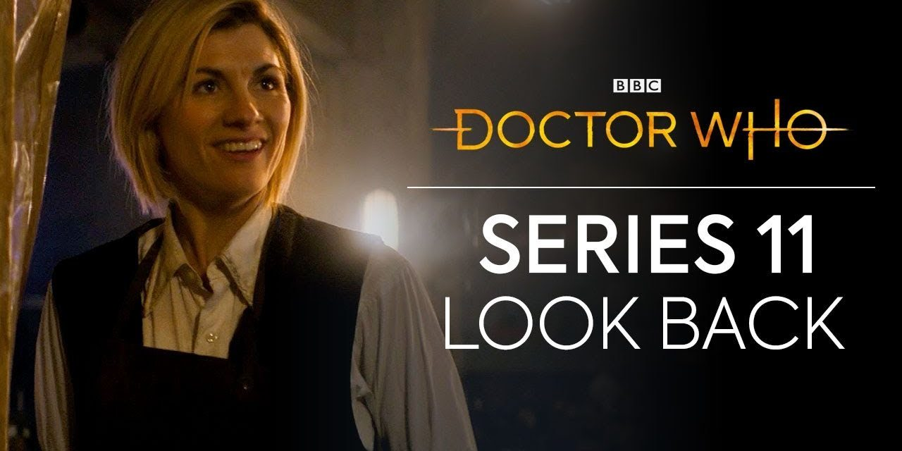 Series 11 Look Back   Doctor Who